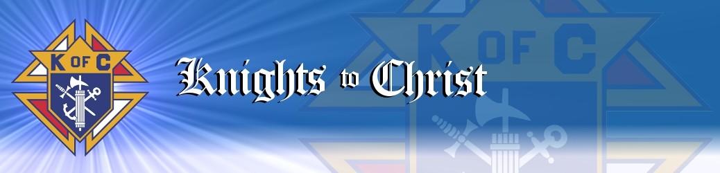 Knights to Christ – Dev